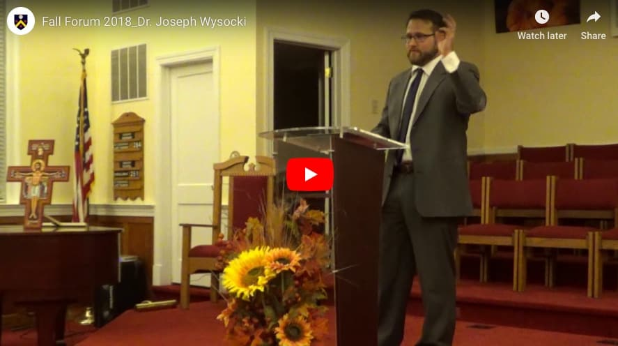 Dr. Joseph Wysocki's Presentation from our 2018 Fall Forum